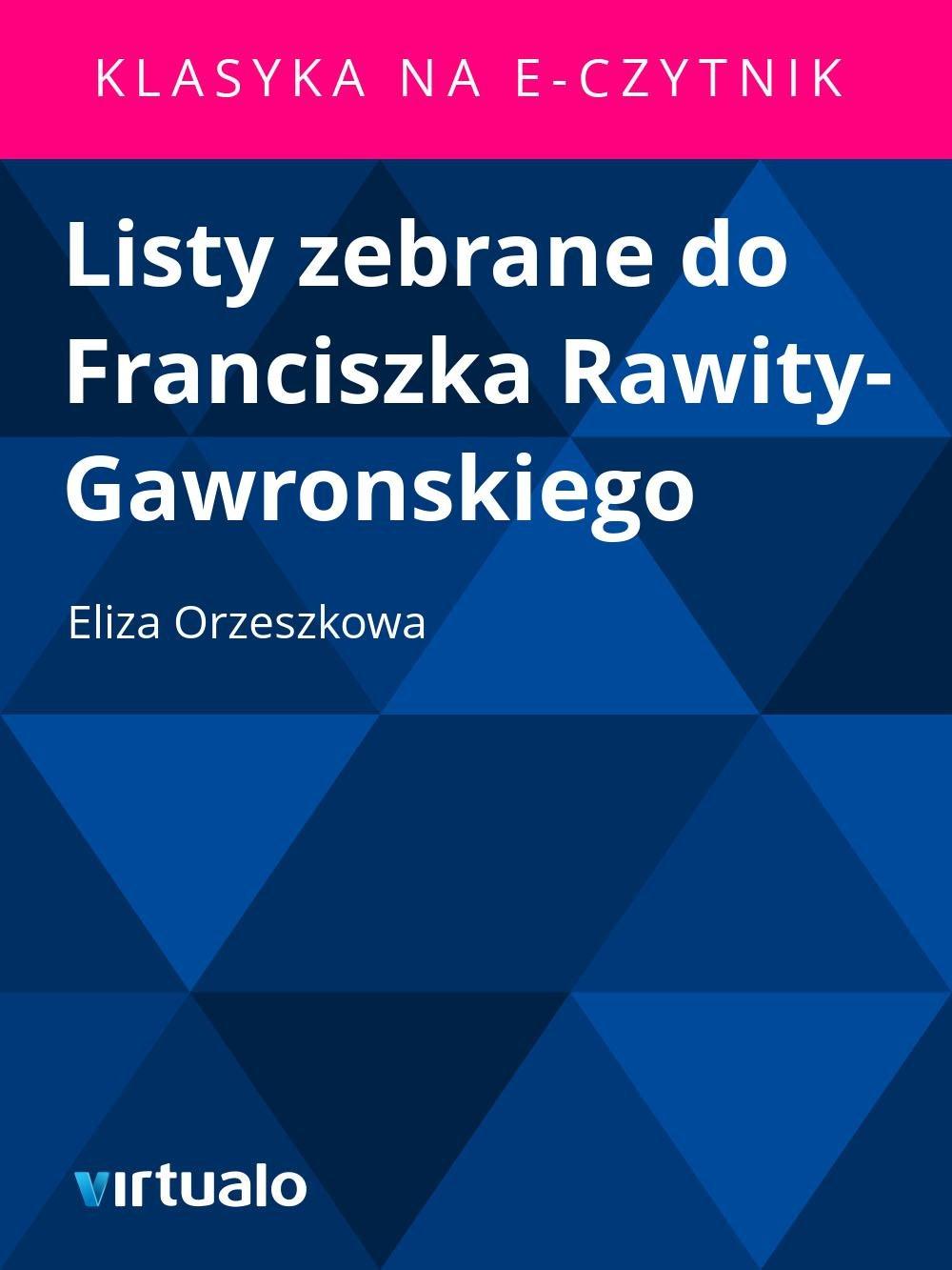Listy zebrane do Franciszka Rawity-Gawronskiego - Ebook (Książka EPUB) do pobrania w formacie EPUB