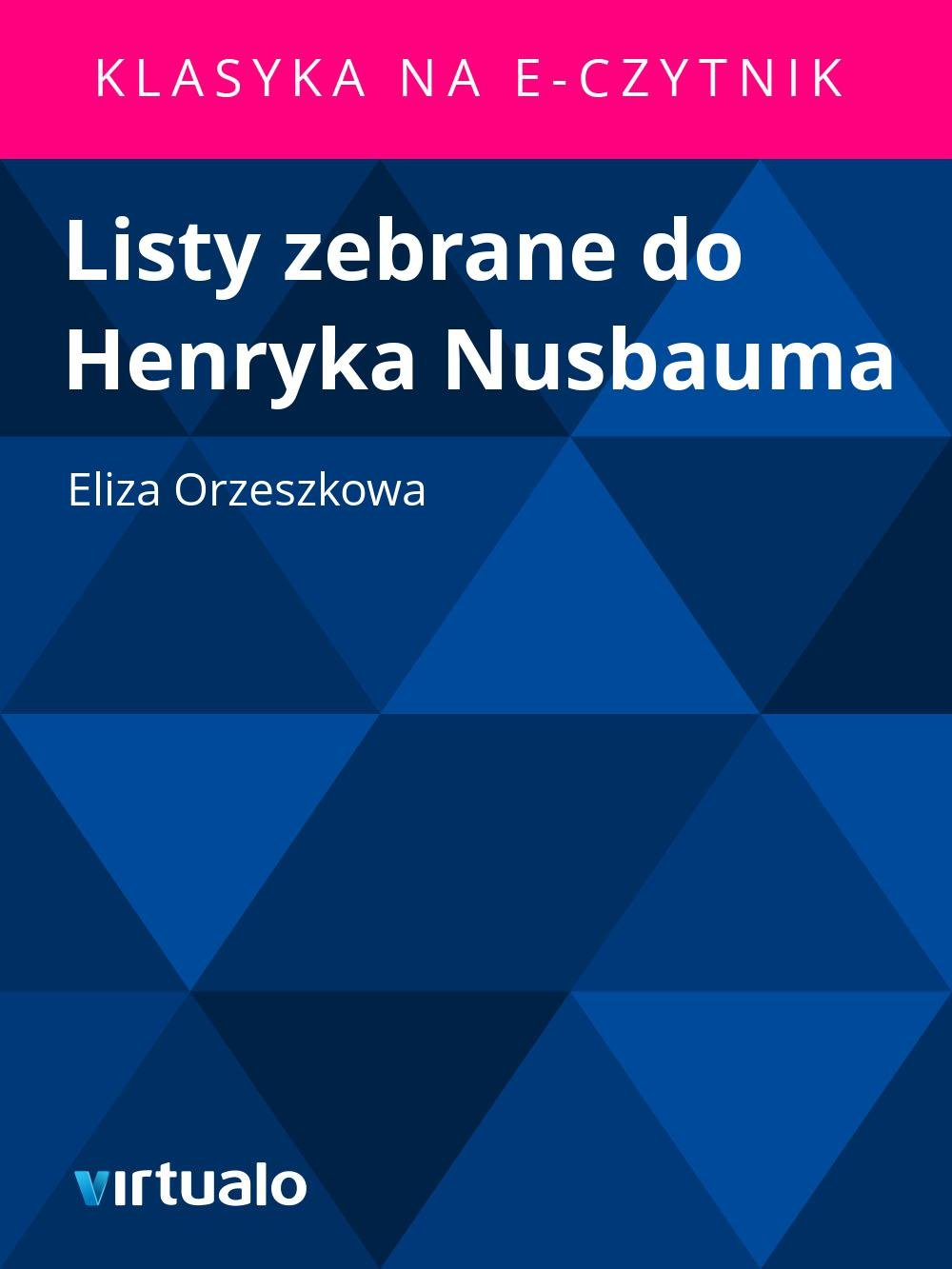Listy zebrane do Henryka Nusbauma - Ebook (Książka EPUB) do pobrania w formacie EPUB