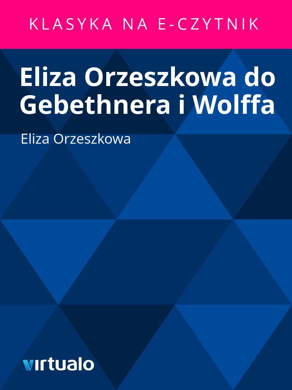 Eliza Orzeszkowa do Gebethnera i Wolffa - Ebook (Książka EPUB) do pobrania w formacie EPUB
