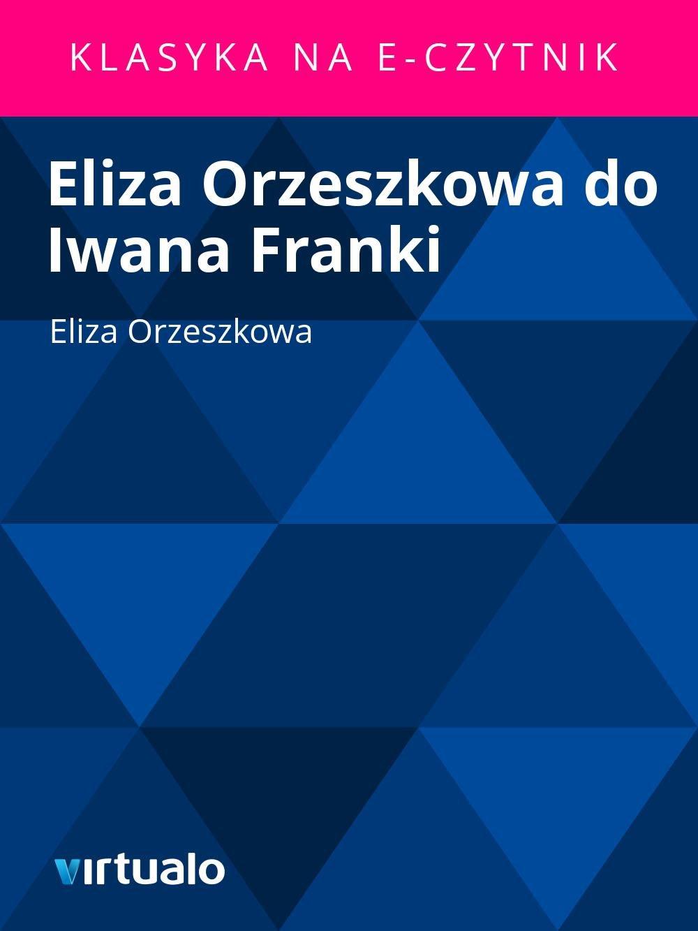 Eliza Orzeszkowa do Iwana Franki - Ebook (Książka EPUB) do pobrania w formacie EPUB