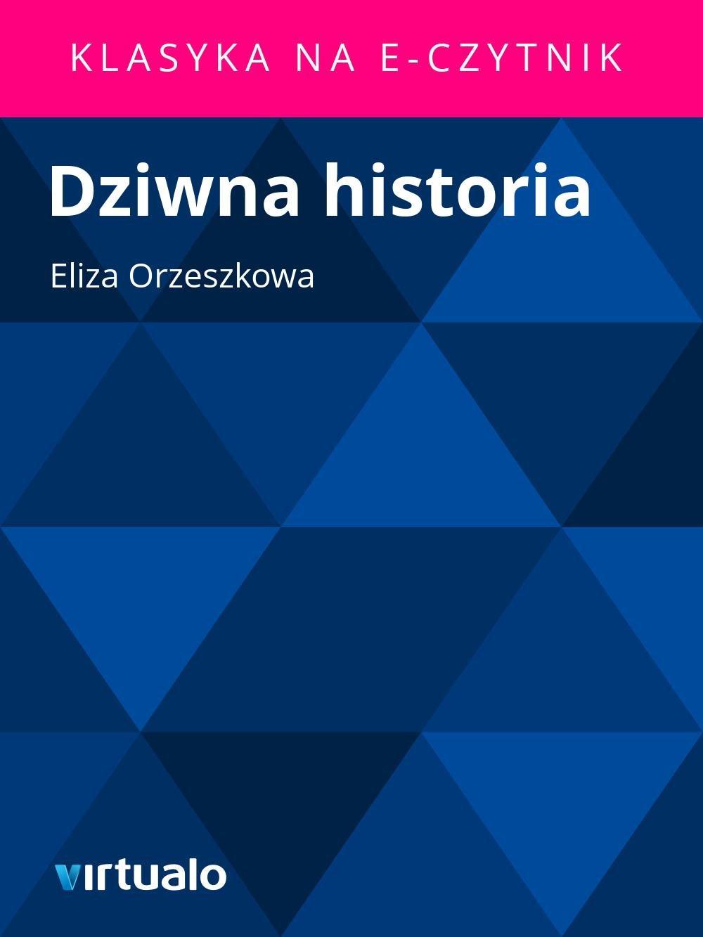 Dziwna historia - Ebook (Książka EPUB) do pobrania w formacie EPUB