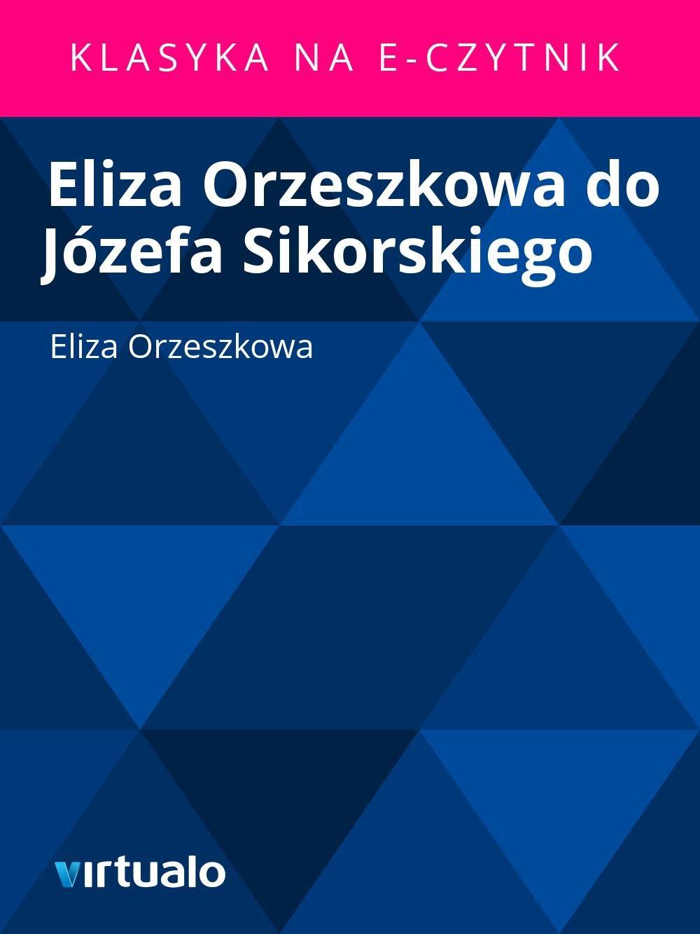 Eliza Orzeszkowa do Józefa Sikorskiego - Ebook (Książka EPUB) do pobrania w formacie EPUB