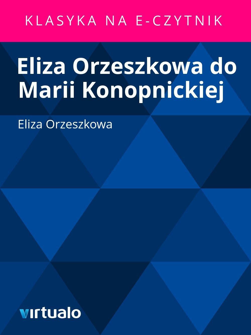 Eliza Orzeszkowa do Marii Konopnickiej - Ebook (Książka EPUB) do pobrania w formacie EPUB