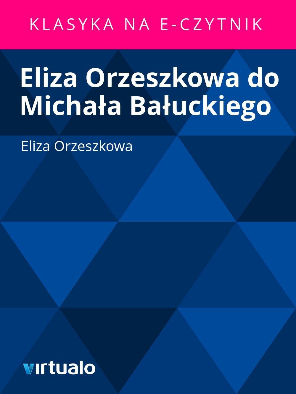 Eliza Orzeszkowa do Michała Bałuckiego - Ebook (Książka EPUB) do pobrania w formacie EPUB