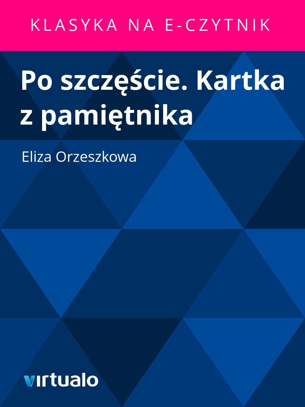 Po szczęście. Kartka z pamiętnika - Ebook (Książka EPUB) do pobrania w formacie EPUB