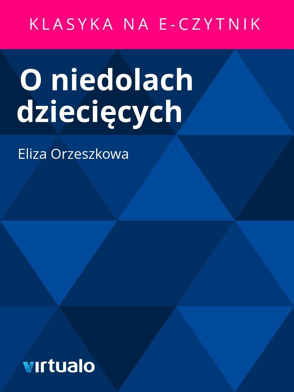 O niedolach dziecięcych - Ebook (Książka EPUB) do pobrania w formacie EPUB