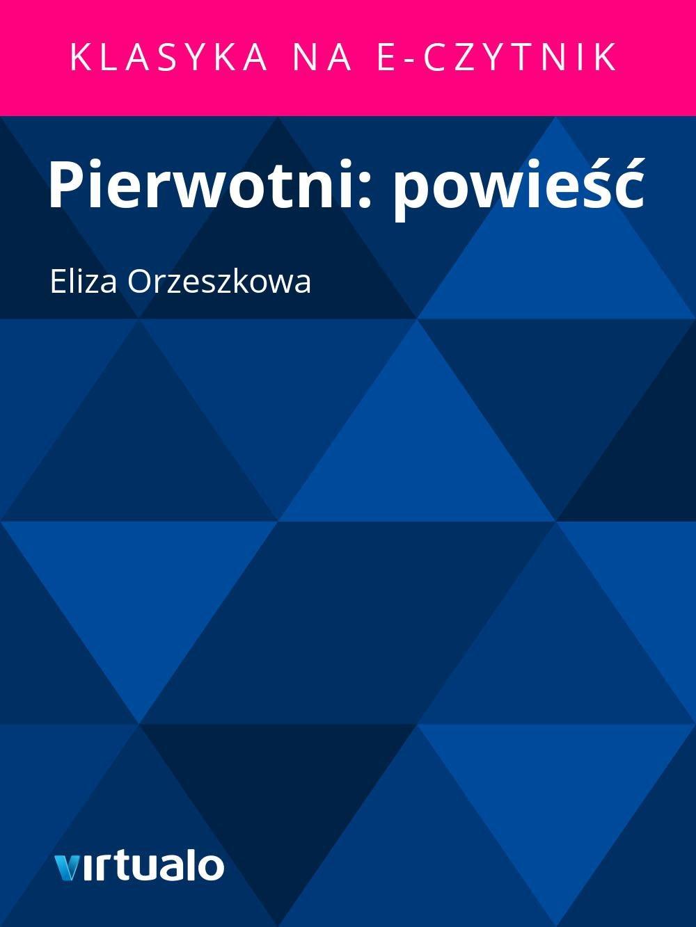 Pierwotni: powieść - Ebook (Książka EPUB) do pobrania w formacie EPUB
