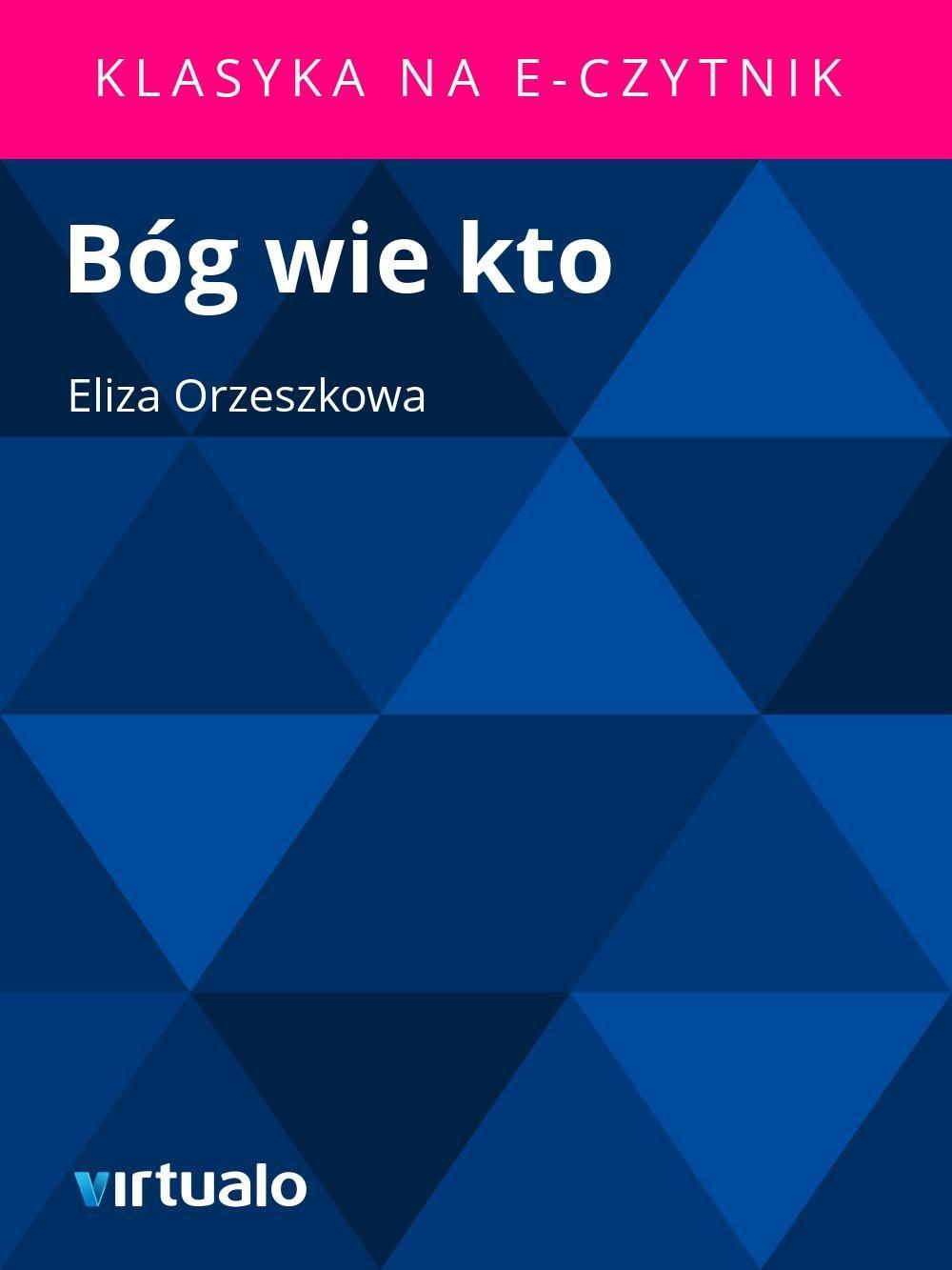 Bóg wie kto - Ebook (Książka EPUB) do pobrania w formacie EPUB