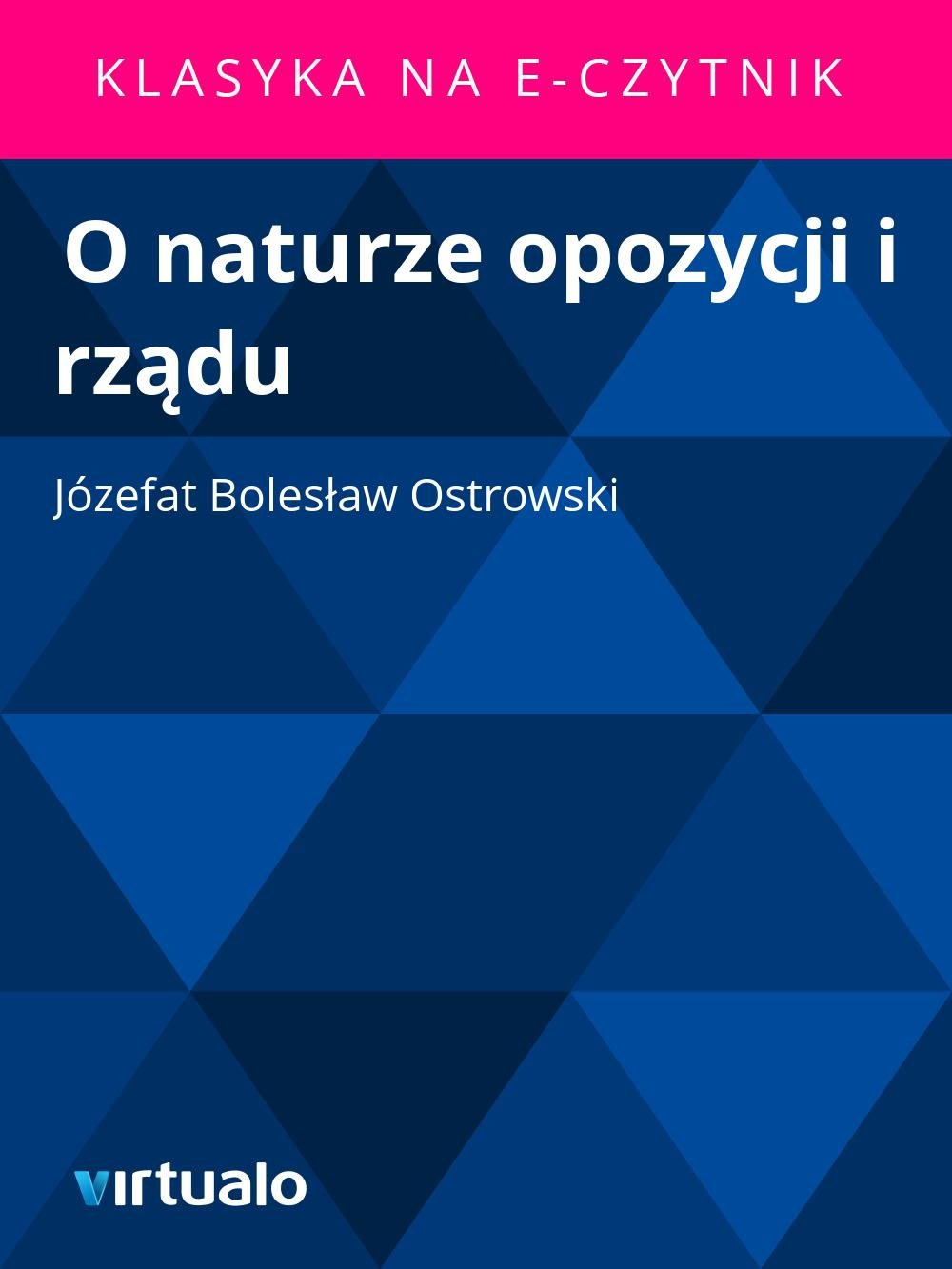 O naturze opozycji i rządu - Ebook (Książka EPUB) do pobrania w formacie EPUB