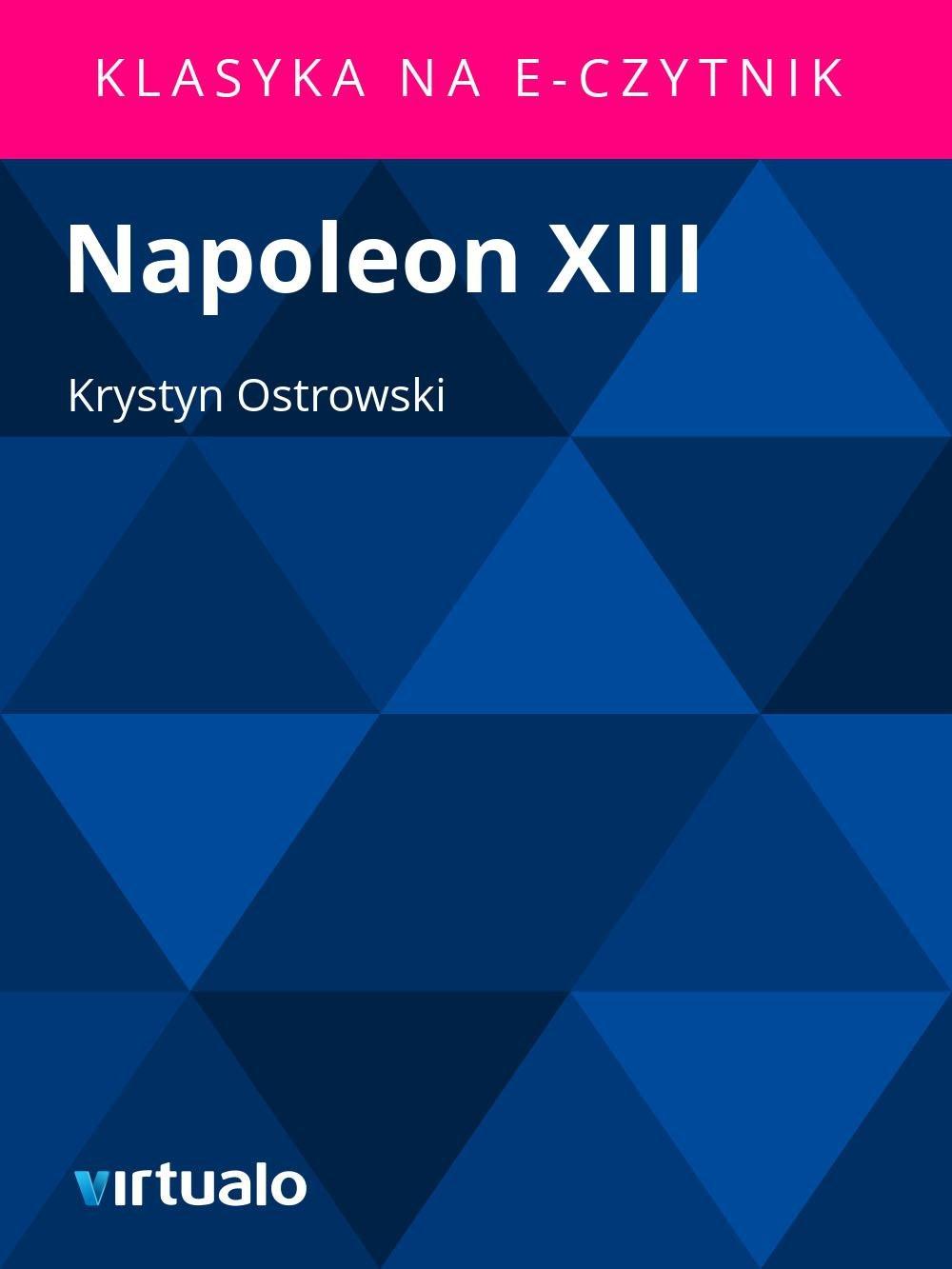 Napoleon XIII - Ebook (Książka EPUB) do pobrania w formacie EPUB