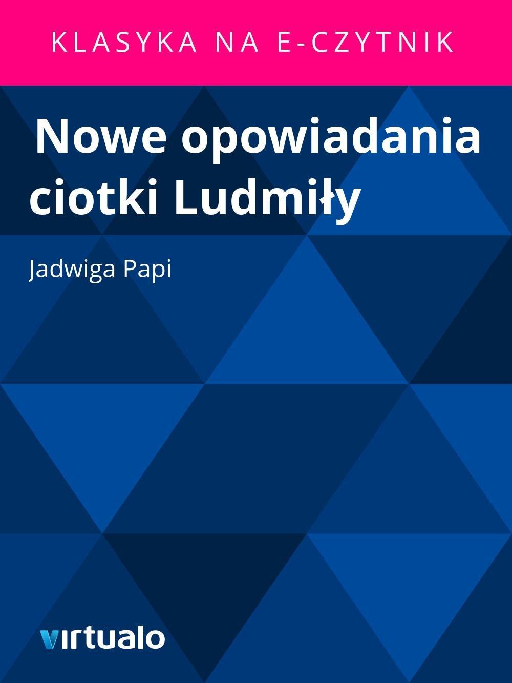 Nowe opowiadania ciotki Ludmiły - Ebook (Książka EPUB) do pobrania w formacie EPUB