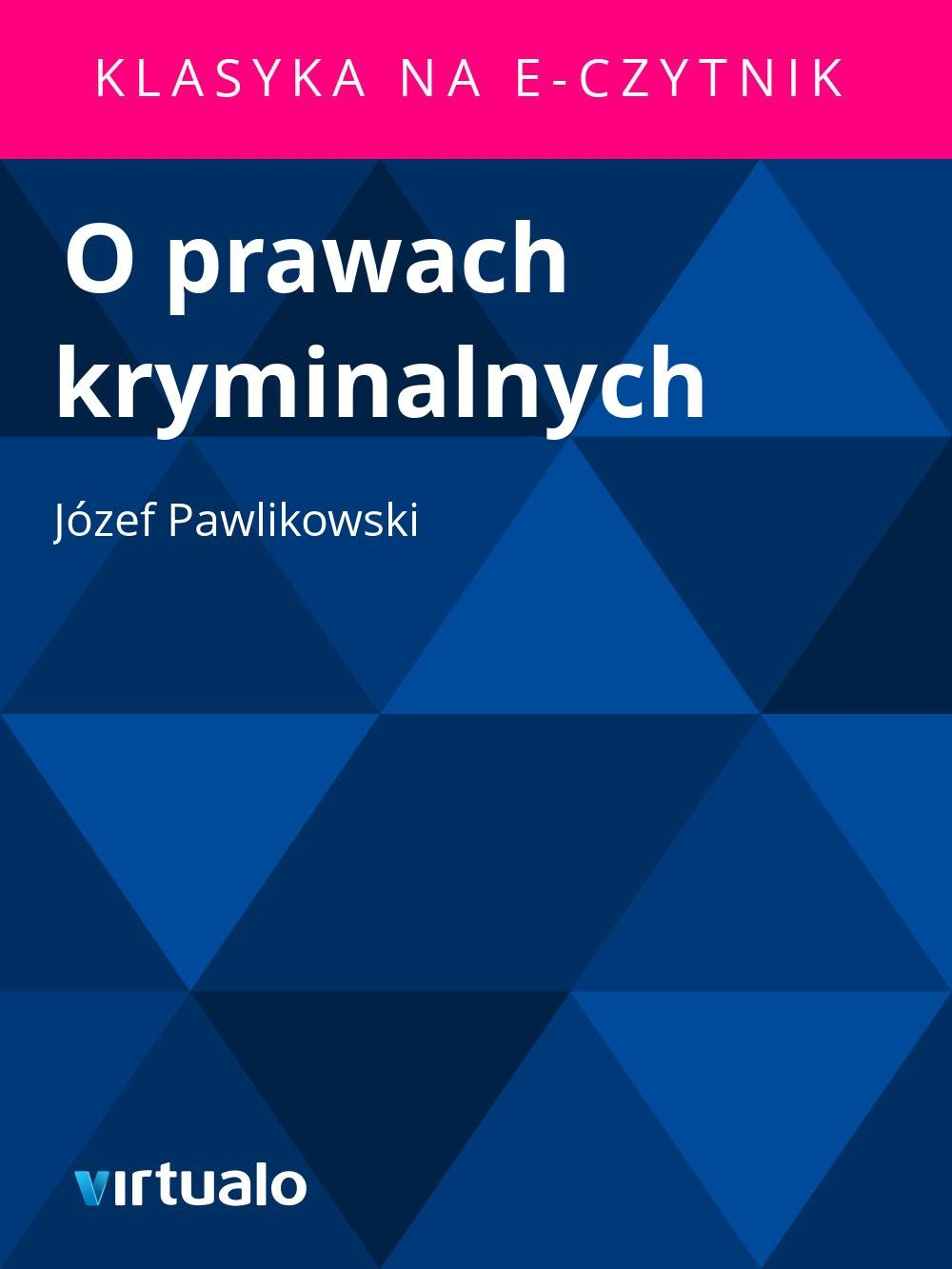 O prawach kryminalnych - Ebook (Książka EPUB) do pobrania w formacie EPUB