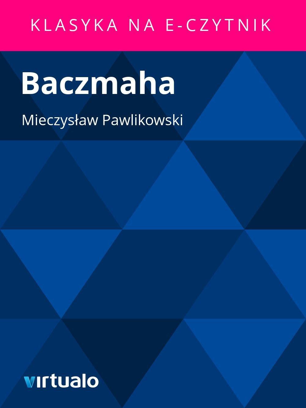 Baczmaha - Ebook (Książka EPUB) do pobrania w formacie EPUB