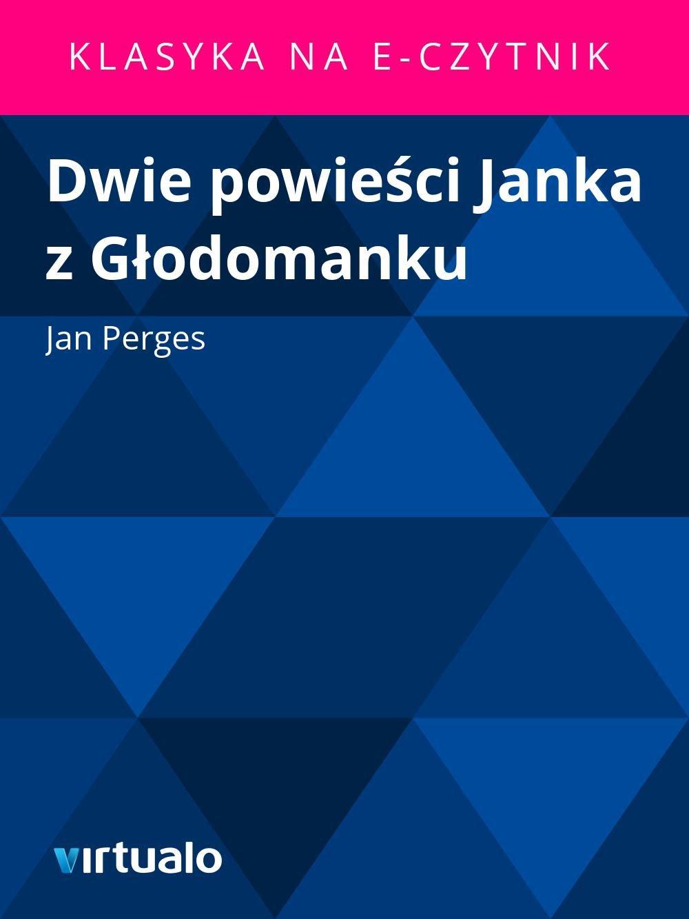 Dwie powieści Janka z Głodomanku - Ebook (Książka EPUB) do pobrania w formacie EPUB