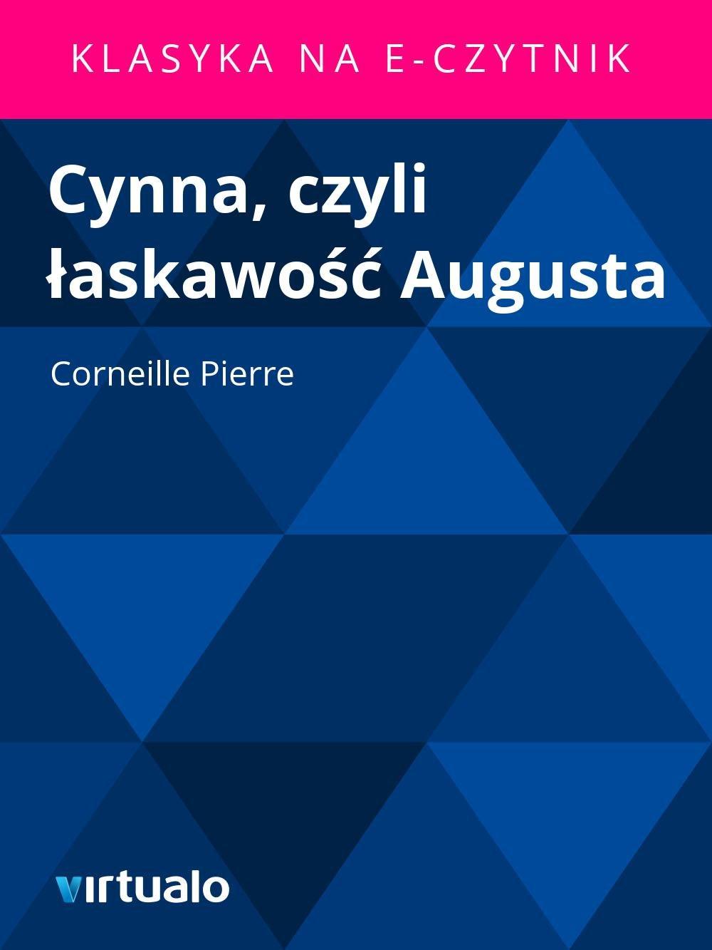Cynna, czyli łaskawość Augusta - Ebook (Książka EPUB) do pobrania w formacie EPUB
