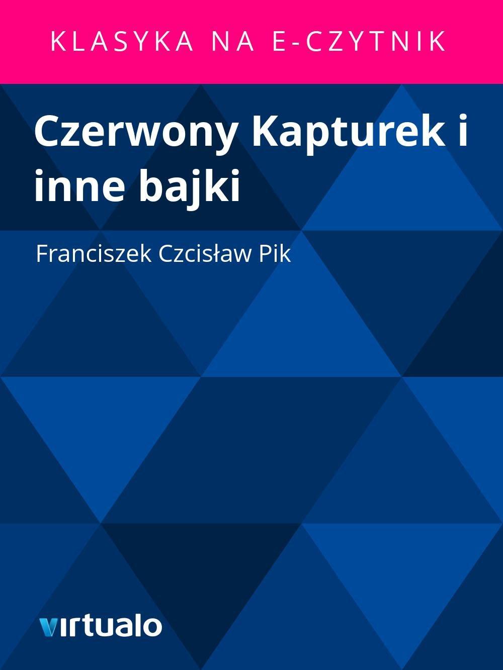 Czerwony Kapturek i inne bajki - Ebook (Książka EPUB) do pobrania w formacie EPUB