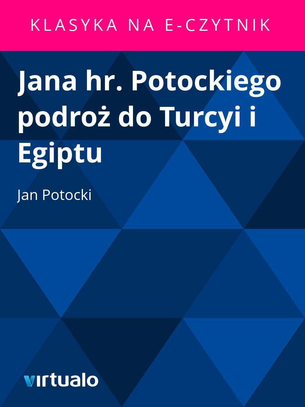 Jana hr. Potockiego podroż do Turcyi i Egiptu - Ebook (Książka EPUB) do pobrania w formacie EPUB