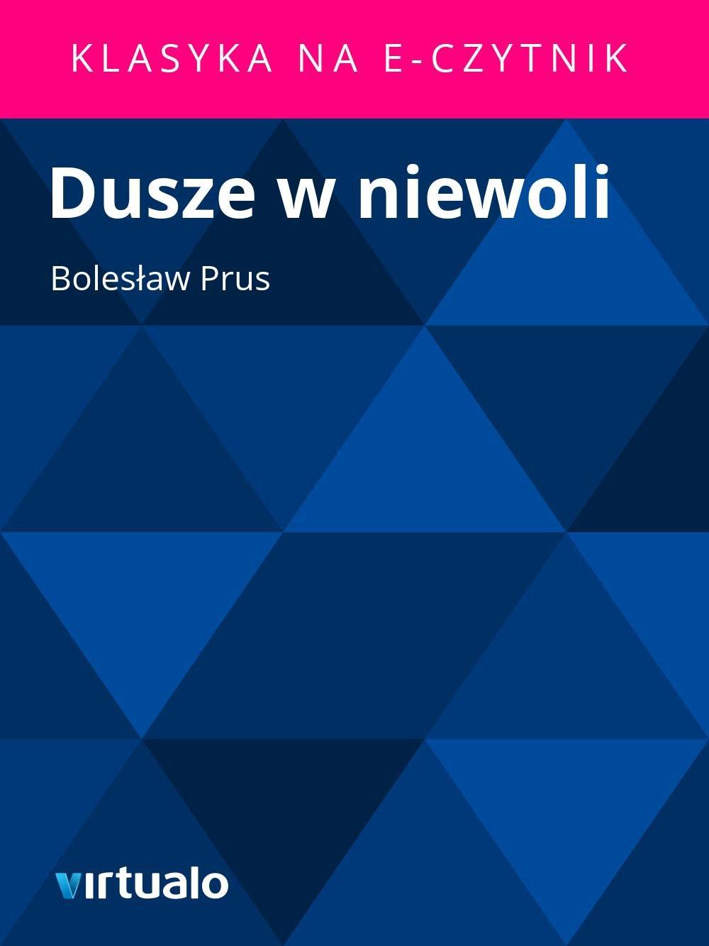 Dusze w niewoli - Ebook (Książka EPUB) do pobrania w formacie EPUB