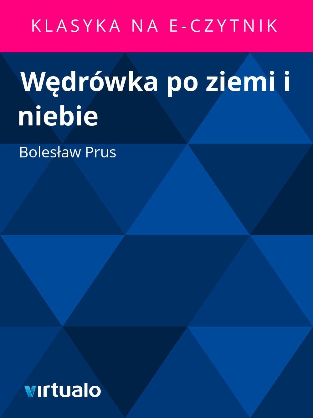Wędrówka po ziemi i niebie - Ebook (Książka EPUB) do pobrania w formacie EPUB