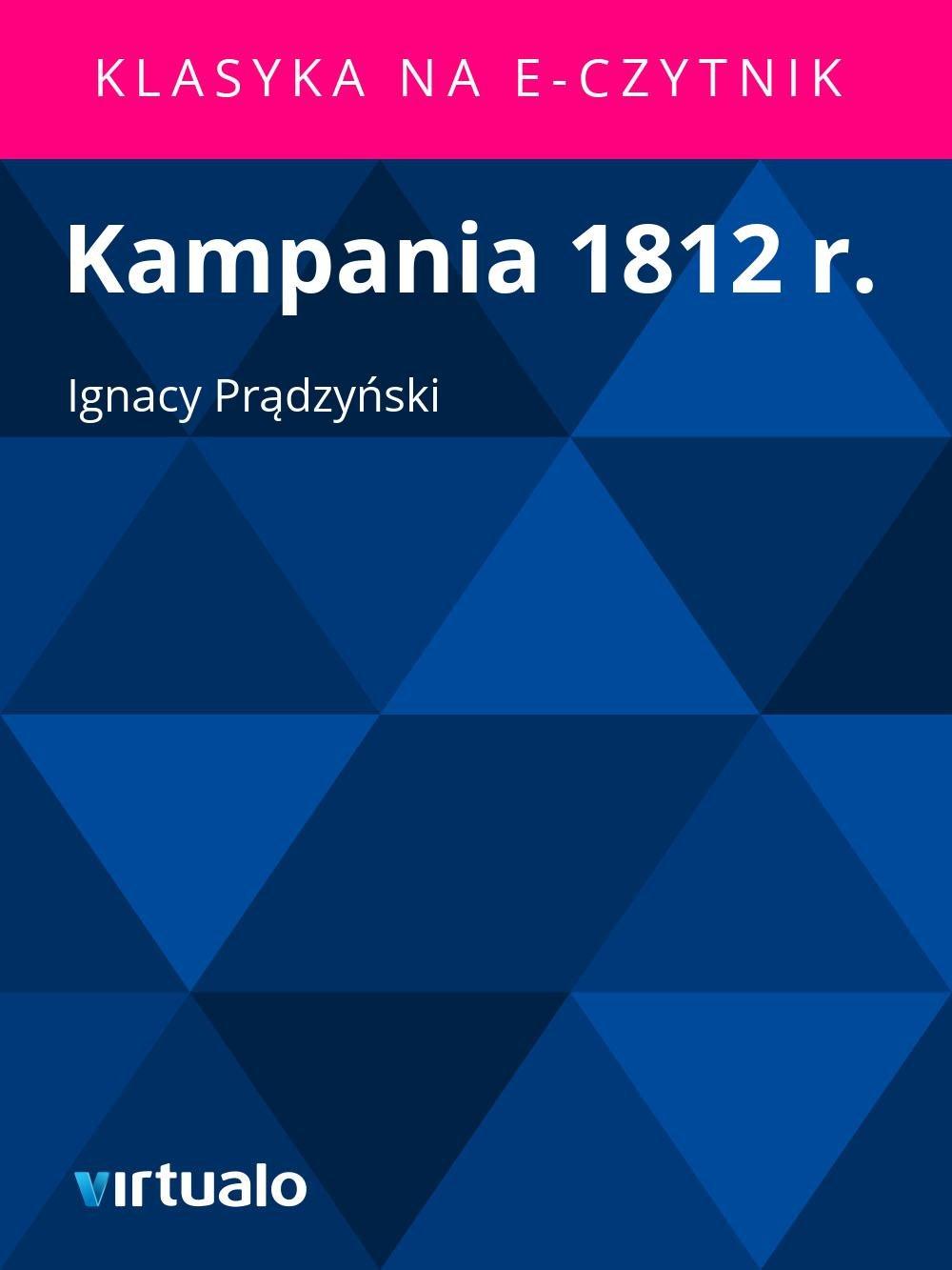 Kampania 1812 r. - Ebook (Książka EPUB) do pobrania w formacie EPUB