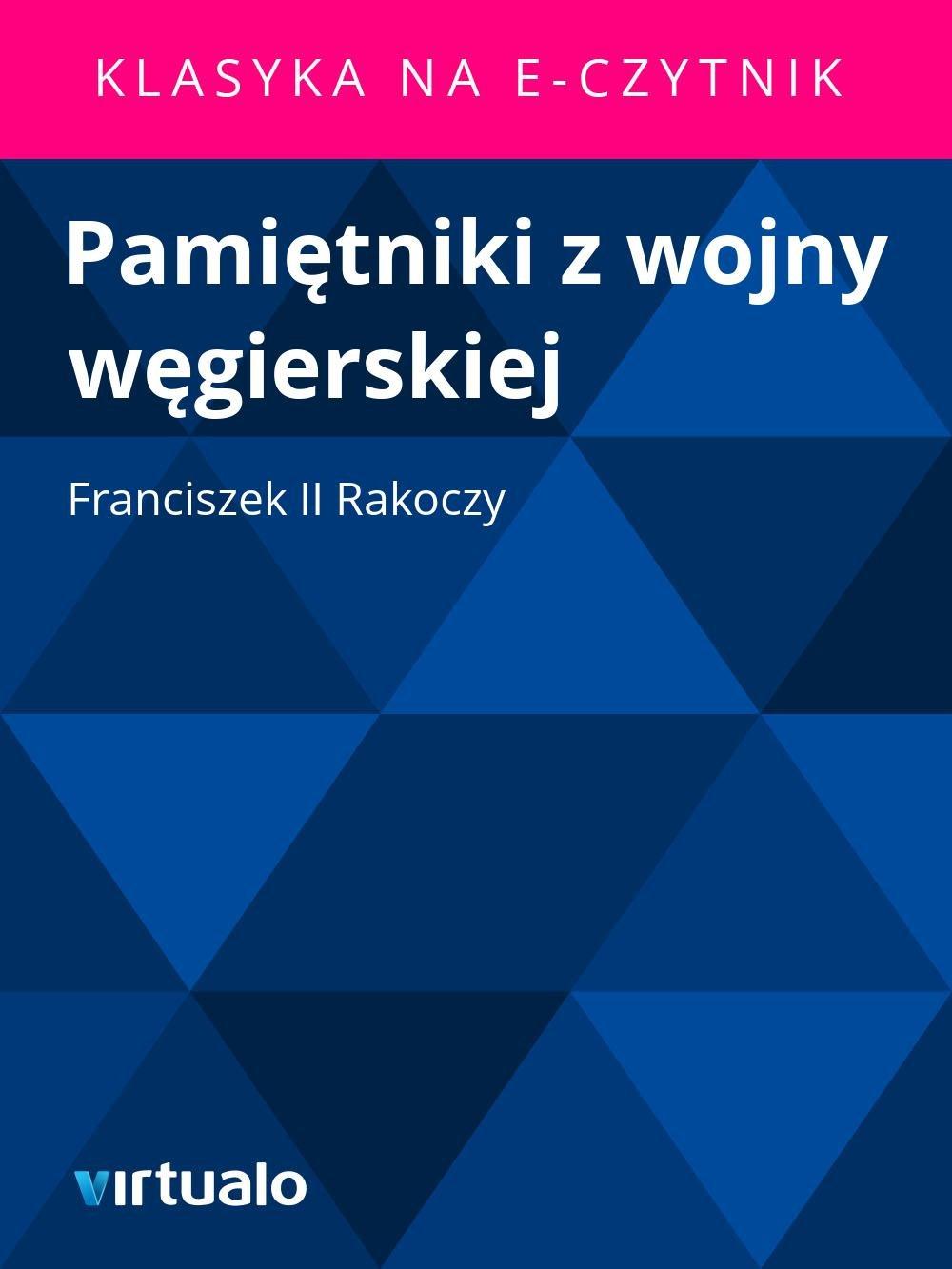 Pamiętniki z wojny węgierskiej - Ebook (Książka EPUB) do pobrania w formacie EPUB