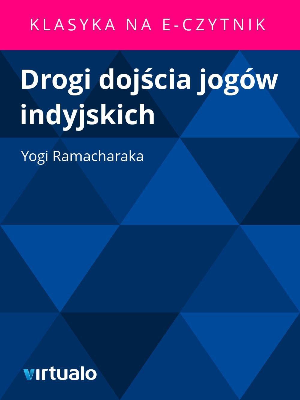 Drogi dojścia jogów indyjskich - Ebook (Książka EPUB) do pobrania w formacie EPUB