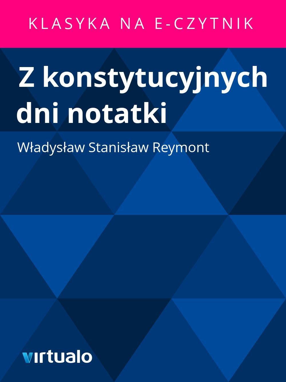 Z konstytucyjnych dni notatki - Ebook (Książka EPUB) do pobrania w formacie EPUB