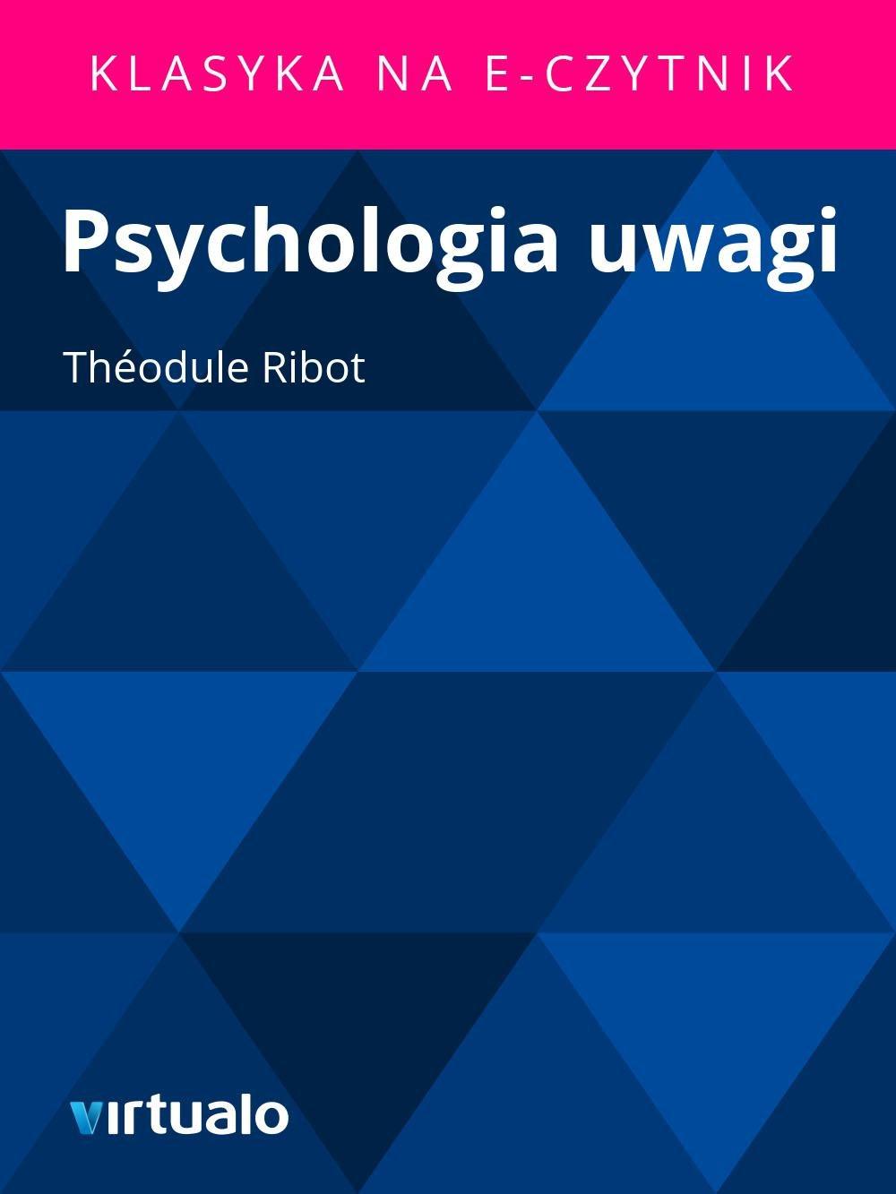 Psychologia uwagi - Ebook (Książka EPUB) do pobrania w formacie EPUB