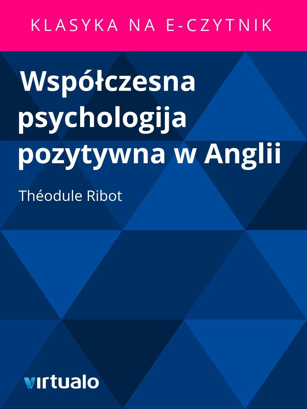 Współczesna psychologija pozytywna w Anglii - Ebook (Książka EPUB) do pobrania w formacie EPUB