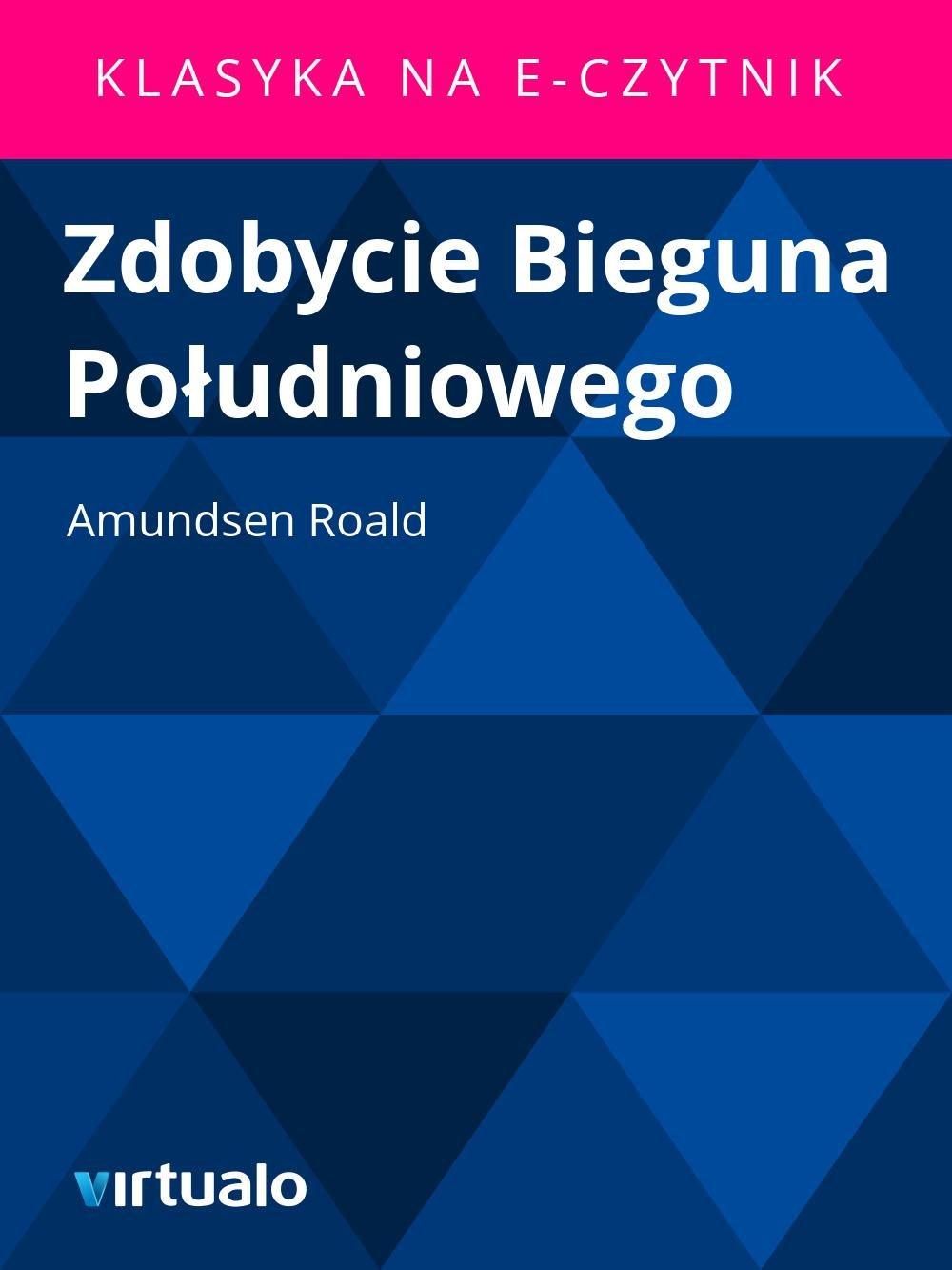 Zdobycie Bieguna Południowego - Ebook (Książka EPUB) do pobrania w formacie EPUB