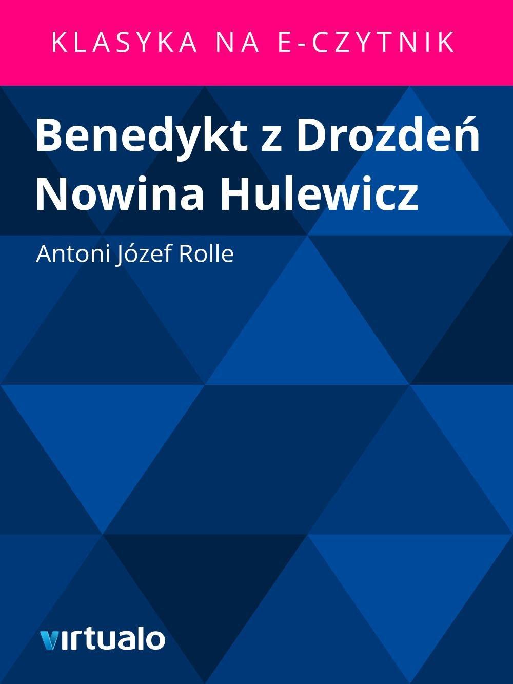 Benedykt z Drozdeń Nowina Hulewicz - Ebook (Książka EPUB) do pobrania w formacie EPUB