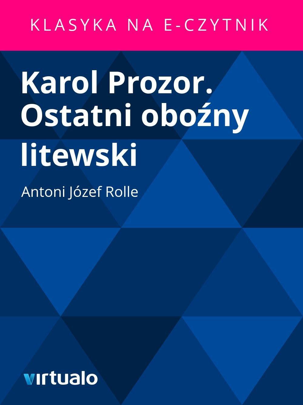 Karol Prozor. Ostatni oboźny litewski - Ebook (Książka EPUB) do pobrania w formacie EPUB