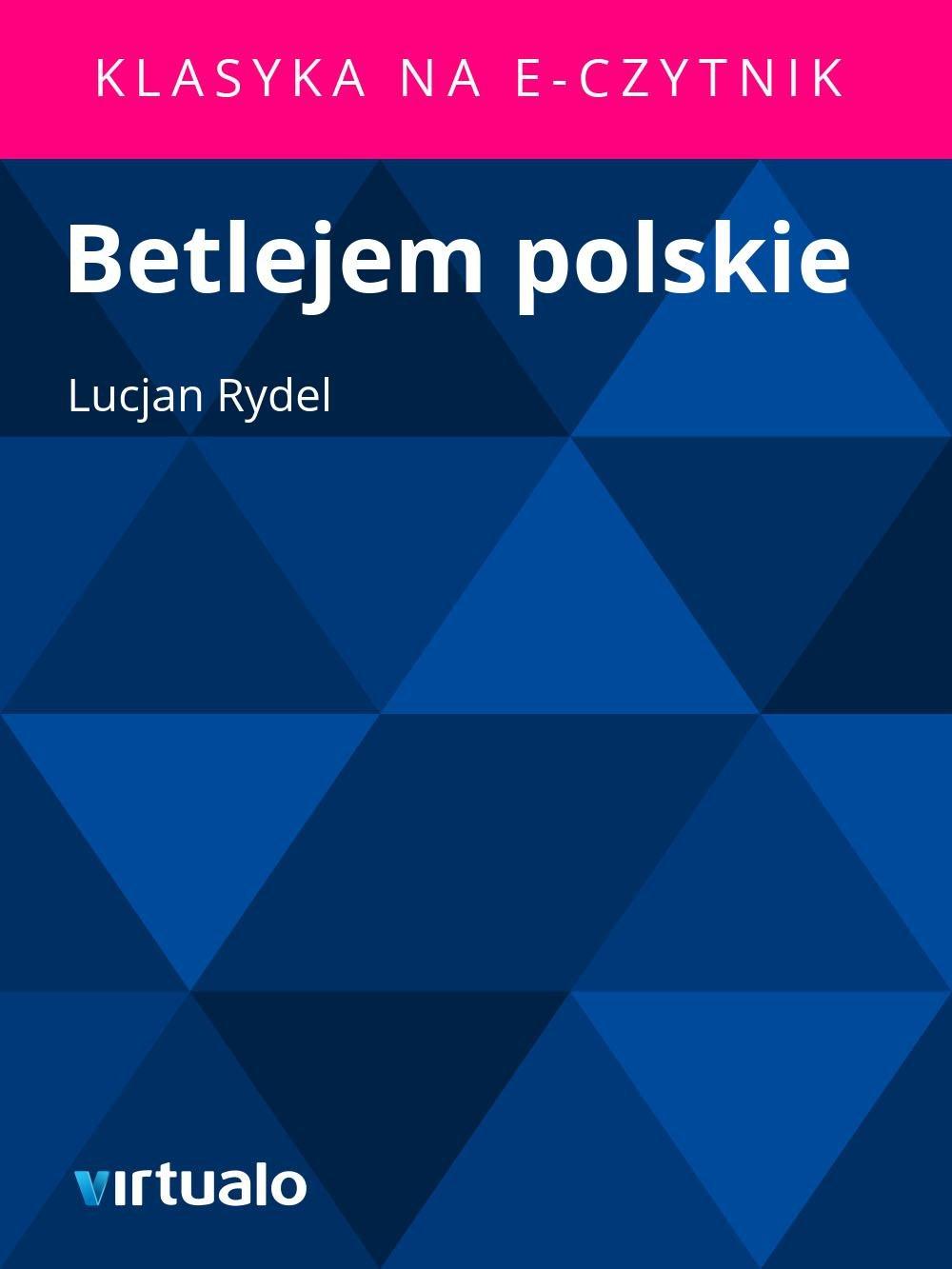 Betlejem polskie - Ebook (Książka EPUB) do pobrania w formacie EPUB