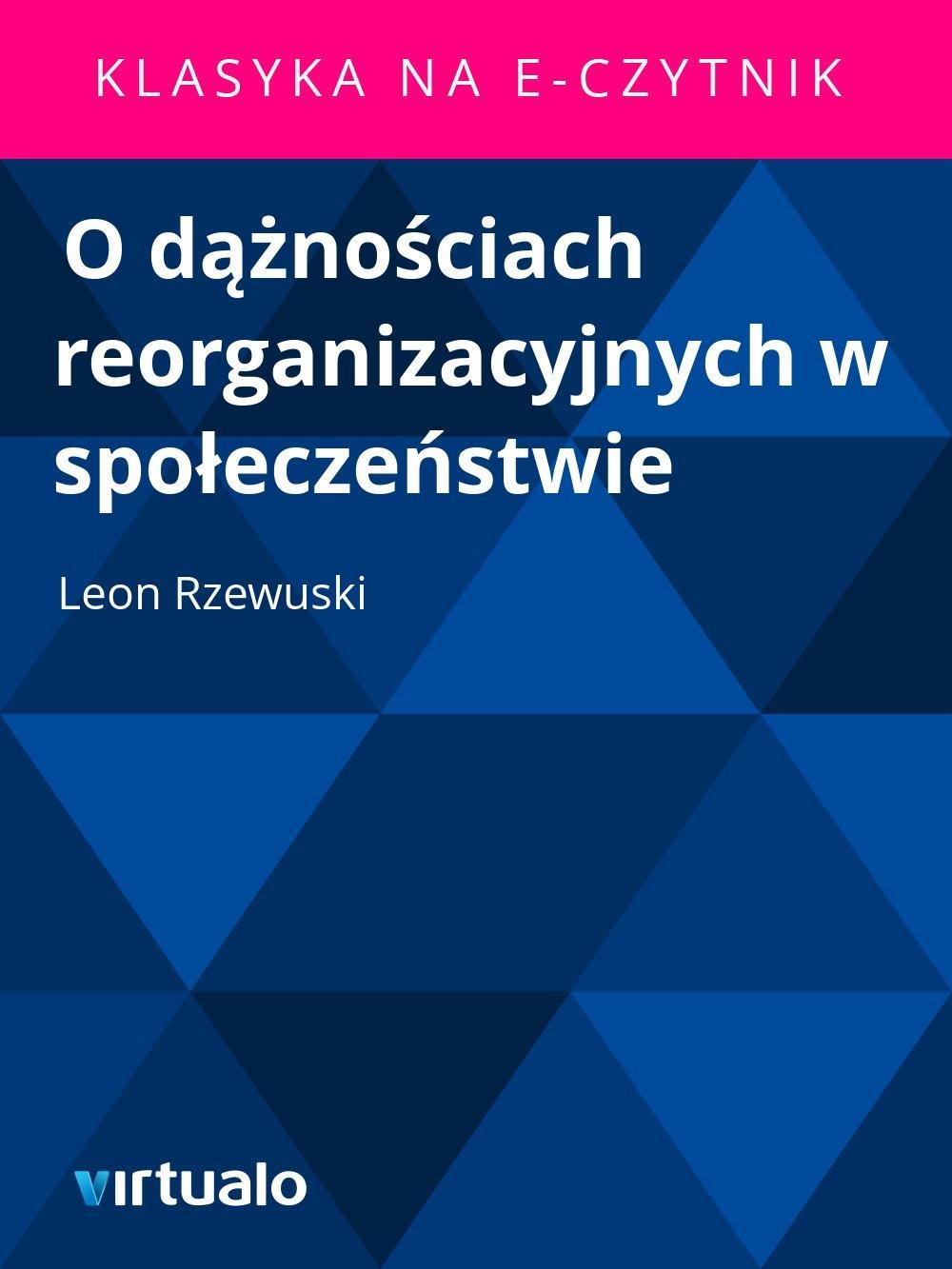 O dążnościach reorganizacyjnych w społeczeństwie - Ebook (Książka EPUB) do pobrania w formacie EPUB