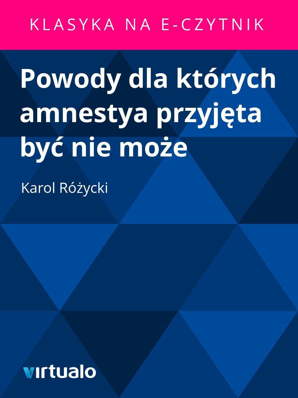 Powody dla których amnestya przyjęta być nie może - Ebook (Książka EPUB) do pobrania w formacie EPUB