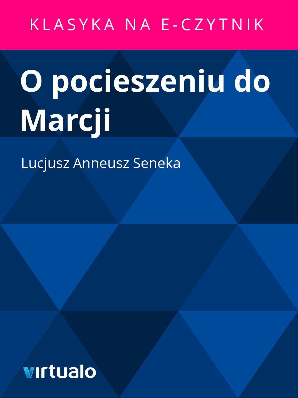 O pocieszeniu do Marcji - Ebook (Książka EPUB) do pobrania w formacie EPUB