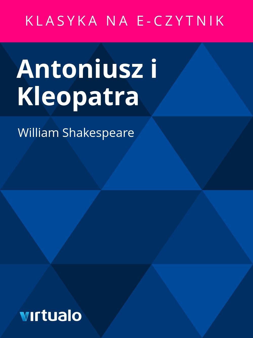 Antoniusz i Kleopatra - Ebook (Książka EPUB) do pobrania w formacie EPUB