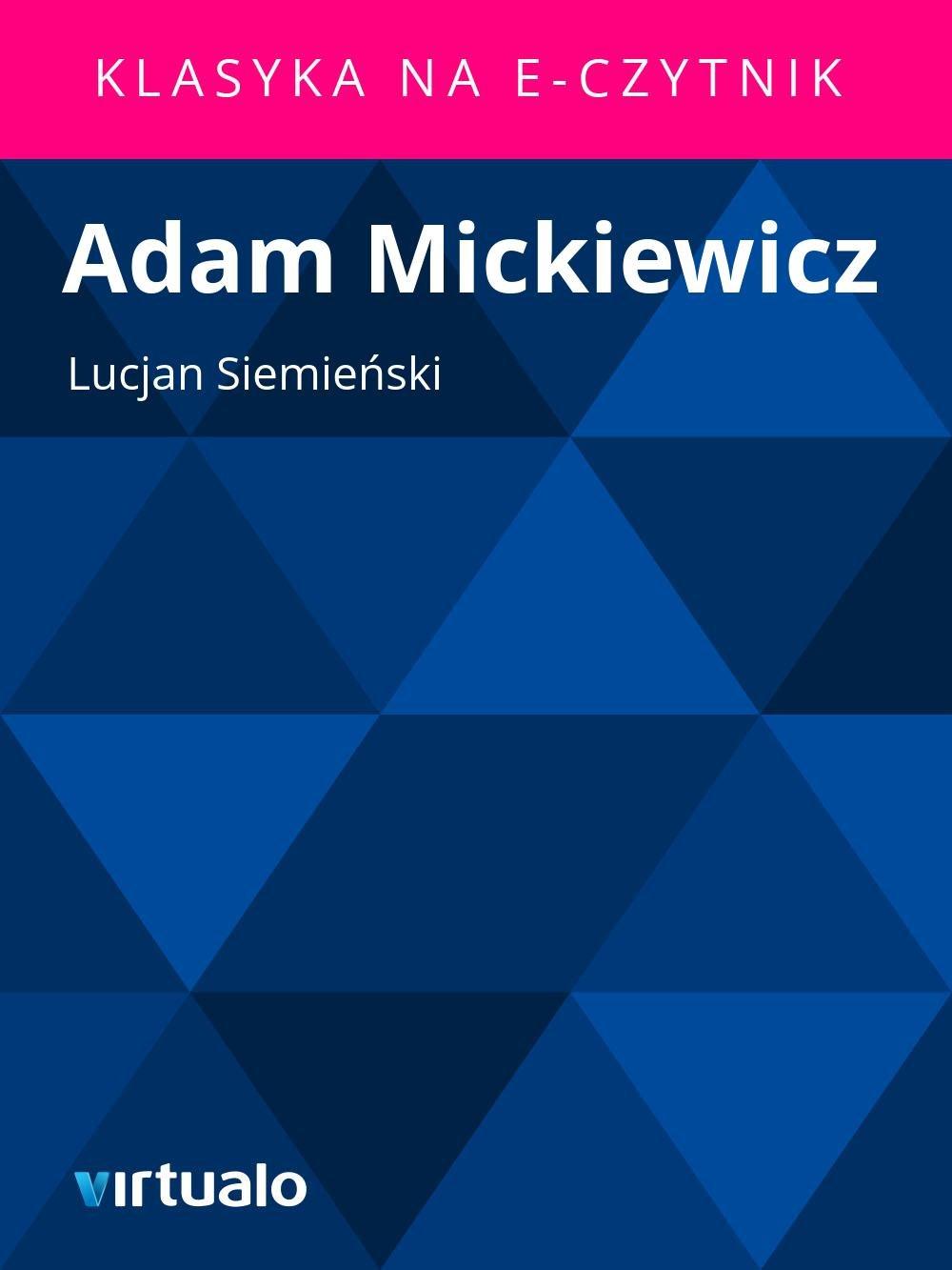 Adam Mickiewicz - Ebook (Książka EPUB) do pobrania w formacie EPUB