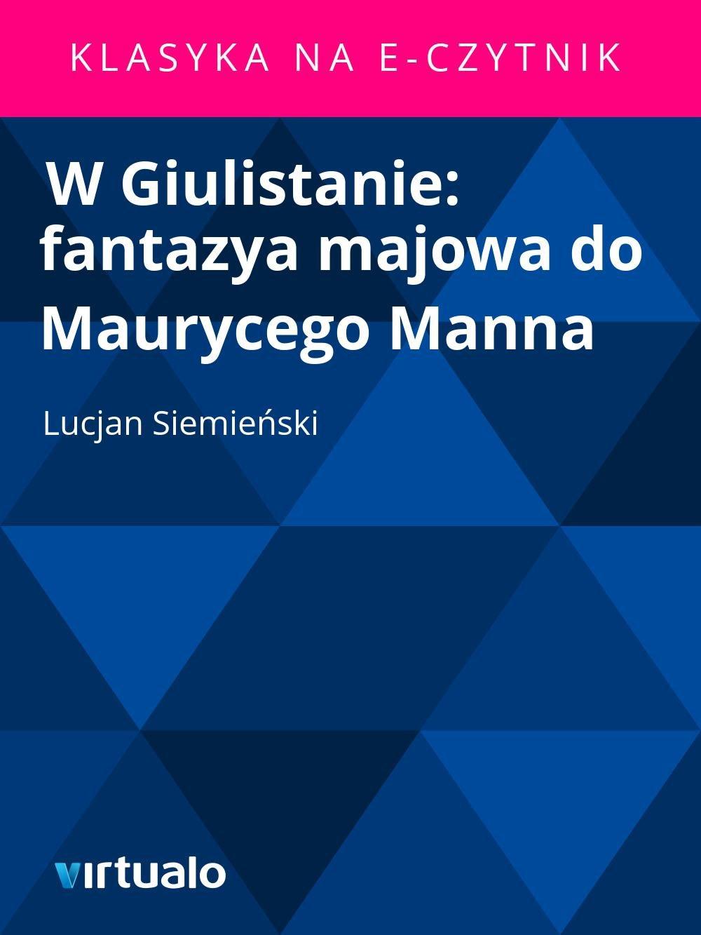 W Giulistanie: fantazya majowa do Maurycego Manna - Ebook (Książka EPUB) do pobrania w formacie EPUB