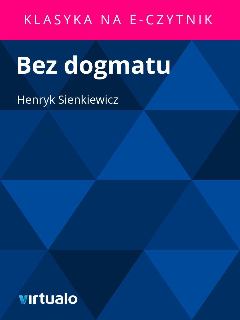 Bez dogmatu - Ebook (Książka EPUB) do pobrania w formacie EPUB
