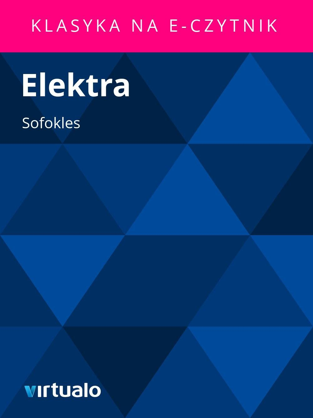 Elektra - Ebook (Książka EPUB) do pobrania w formacie EPUB