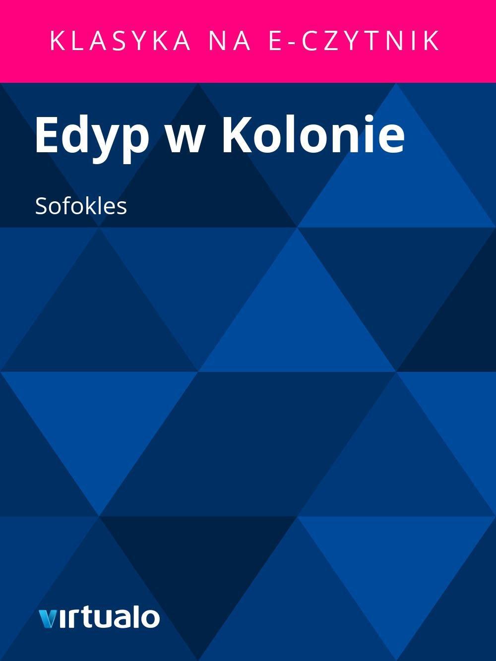 Edyp w Kolonie - Ebook (Książka EPUB) do pobrania w formacie EPUB