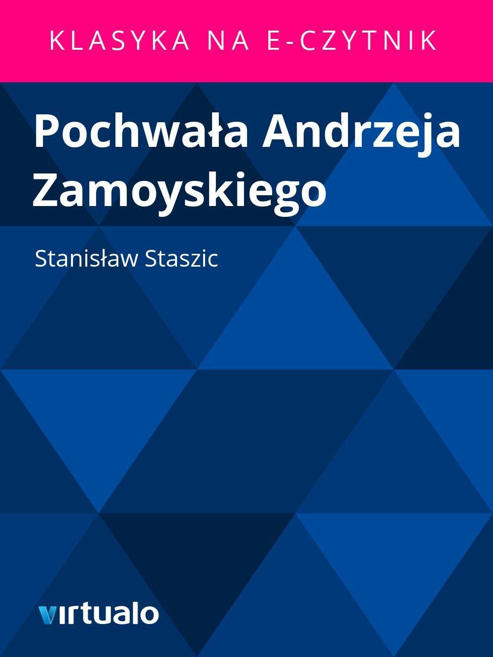 Pochwała Andrzeja Zamoyskiego - Ebook (Książka EPUB) do pobrania w formacie EPUB