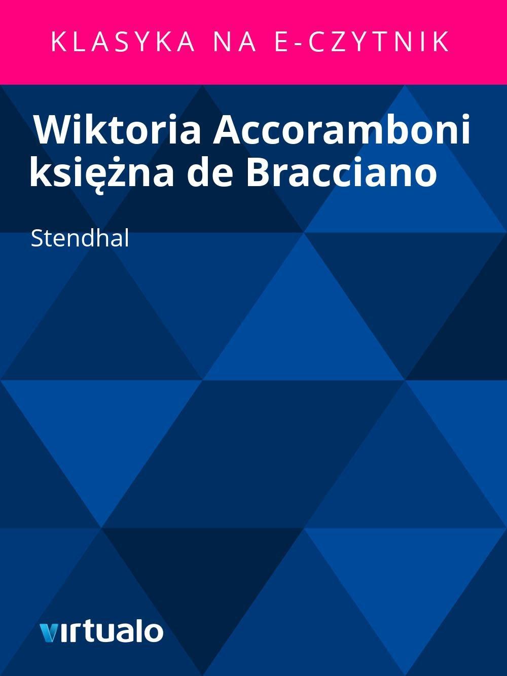 Wiktoria Accoramboni księżna de Bracciano - Ebook (Książka EPUB) do pobrania w formacie EPUB