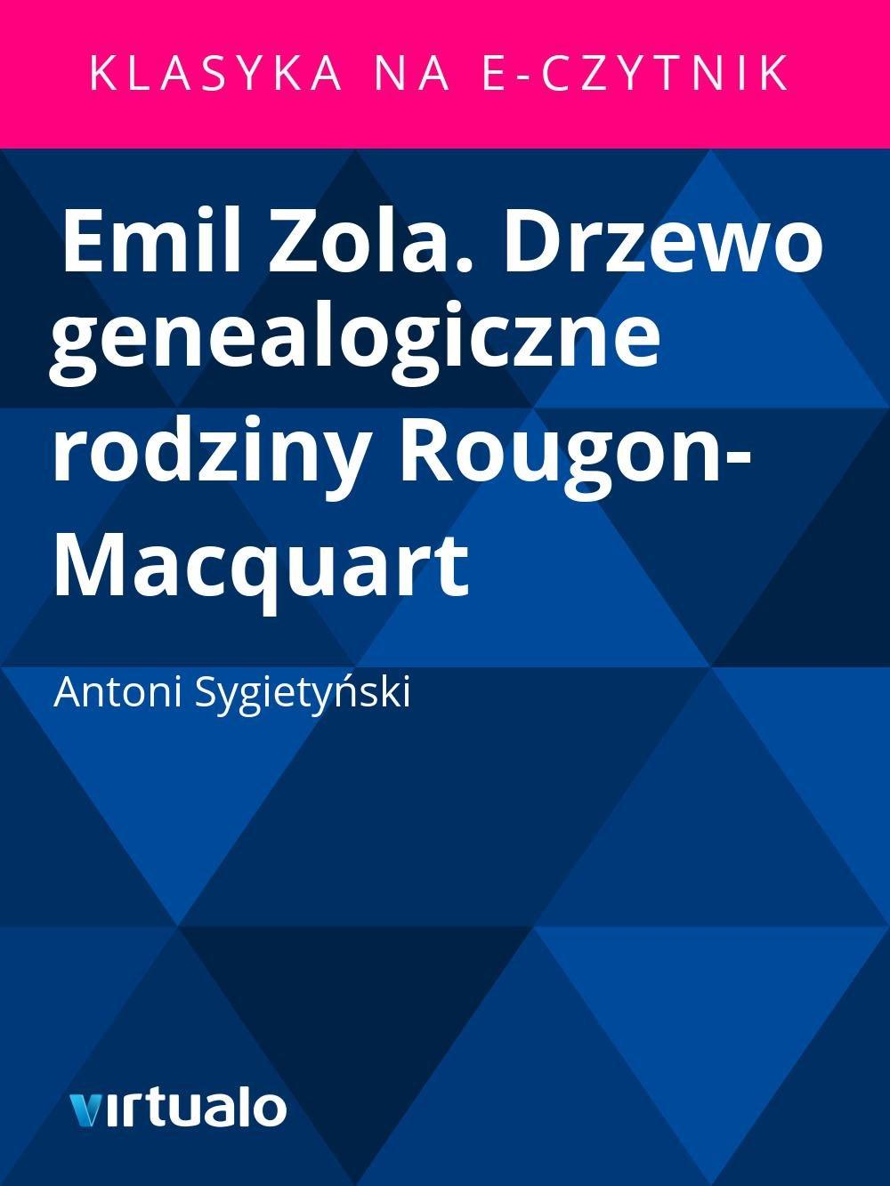 Emil Zola. Drzewo genealogiczne rodziny Rougon-Macquart - Ebook (Książka EPUB) do pobrania w formacie EPUB