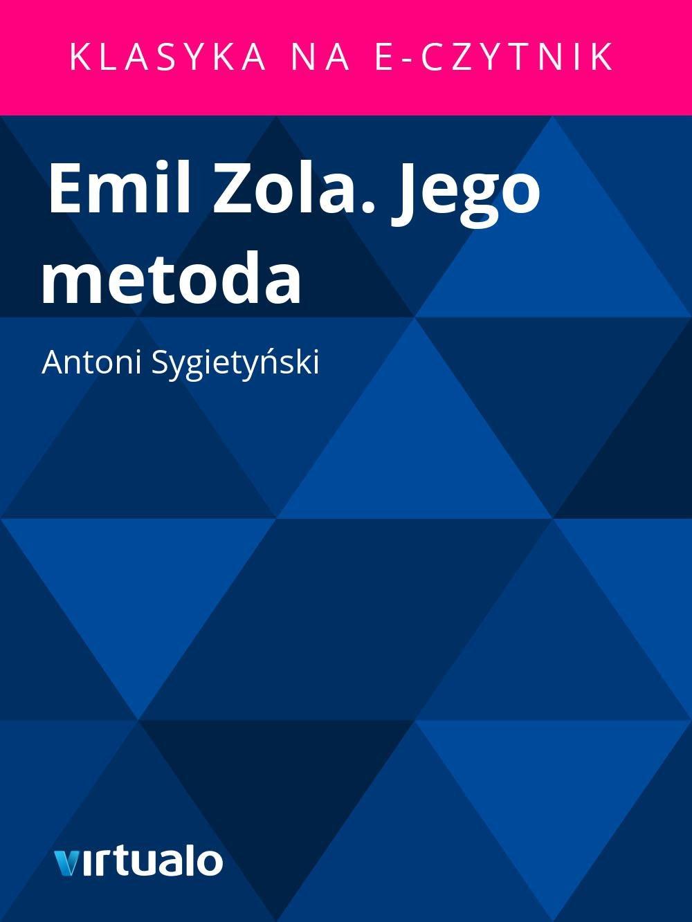 Emil Zola. Jego metoda - Ebook (Książka EPUB) do pobrania w formacie EPUB