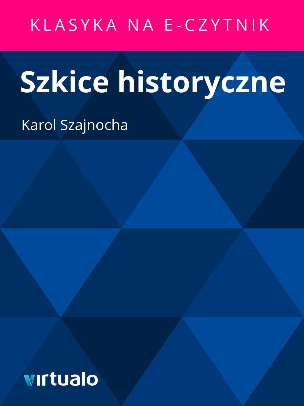 Szkice historyczne - Ebook (Książka EPUB) do pobrania w formacie EPUB