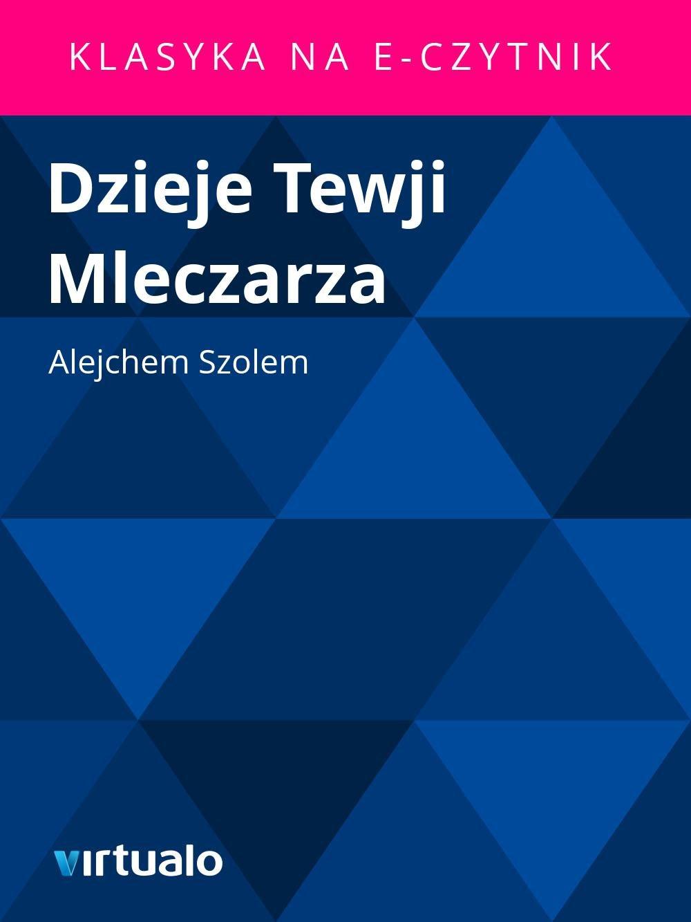 Dzieje Tewji Mleczarza - Ebook (Książka EPUB) do pobrania w formacie EPUB