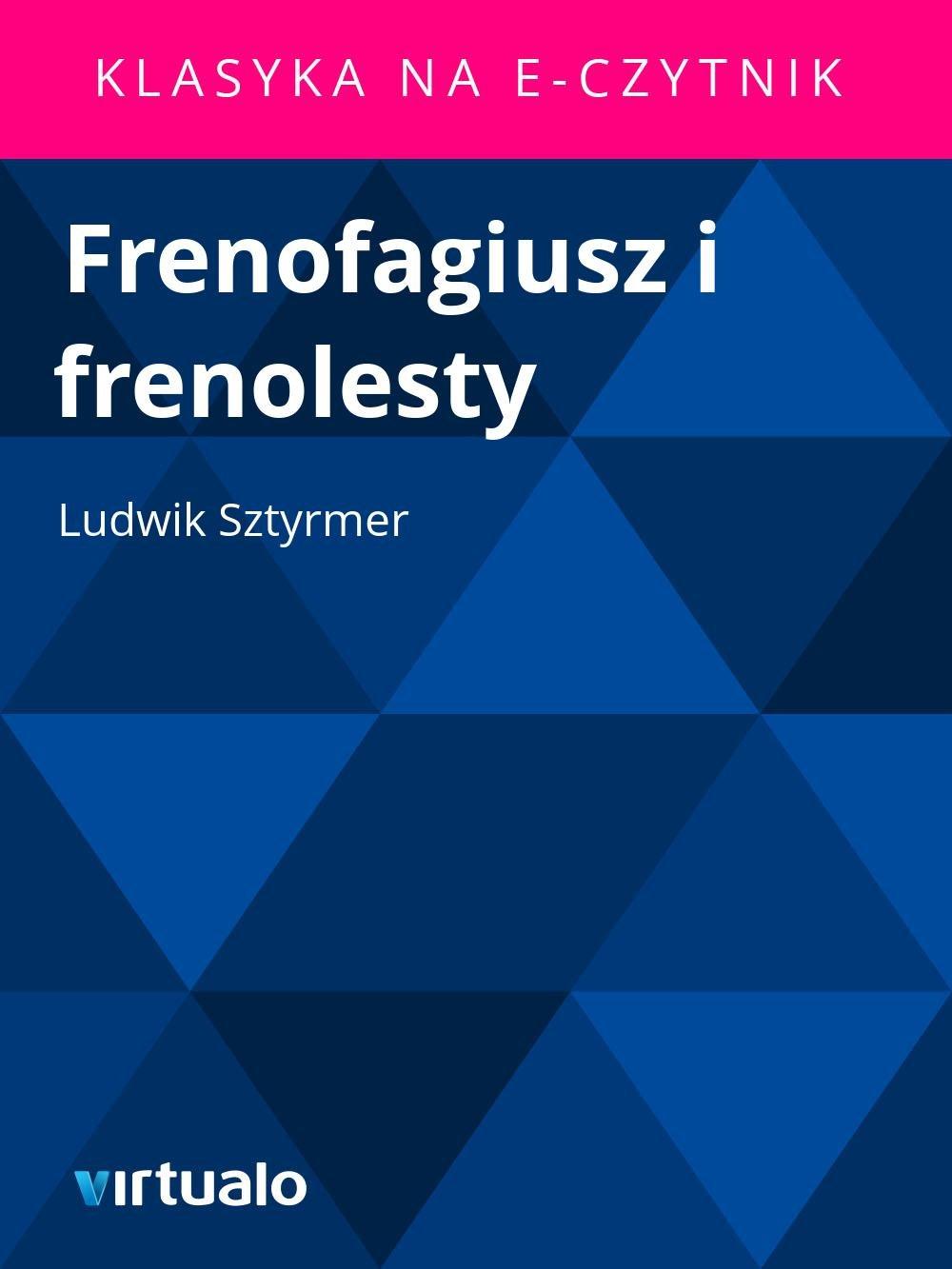 Frenofagiusz i frenolesty - Ebook (Książka EPUB) do pobrania w formacie EPUB