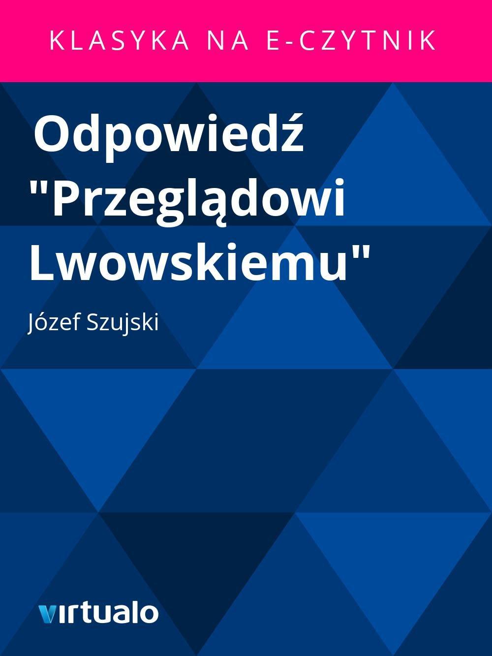 """Odpowiedź """"Przeglądowi Lwowskiemu"""" - Ebook (Książka EPUB) do pobrania w formacie EPUB"""